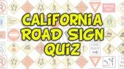 California Road Sign Quiz - 20 Questions