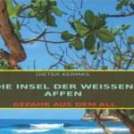 """Xmas Gift Book Tip #2 -""""Die Insel der Weissen Affen"""" (Science Fiction)"""