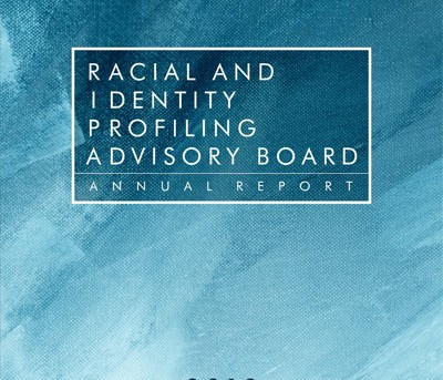 California's Racial and Identity Profiling Advisory Board Releases First Annual Report