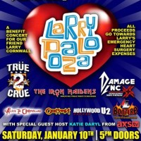 "LARRYPALOOZA - Benefit Concert for Larry Cornwall Featuring Seven Bands That Appeared on ""The World's Greatest Tribute Bands"" at The GASLAMP January 10, 2015 with set times for tributes to MOTLEY CRUE, IRON MAIDEN, METALLICA, ALICE COOPER, OZZY OSBOURNE/ BLACK SABBATH, AC/DC and U2)"