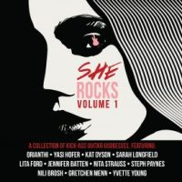 She Rocks Vol. 1 compilation with Orianthi, Nita Strauss, Jennifer Batten, Lita Ford, Gretchen Menn, Nili Brosh   on Steve Vai's Favored Nations Label To Be Released on January 20, 2017 at NAMM