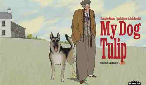My Dog Tulip (2009) - Promotional Title Card