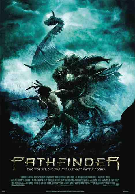 Pathfinder (2007, directed by Marcus Nispel)