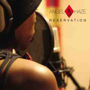 Angel Haze Reservation