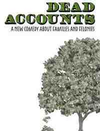 Theater poster: Dead Accounts