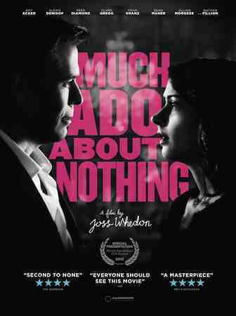 Joss Whedon's Much Ado About Nothing produced by Lionsgate