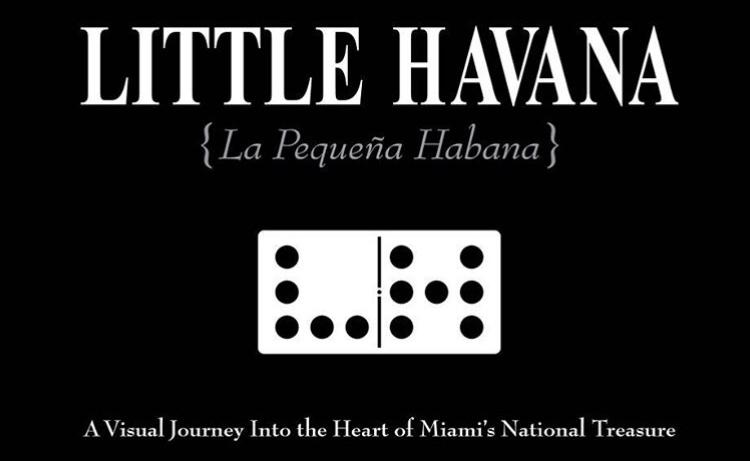 Little Havana Book - Little Havana has its own book because it is a magical place