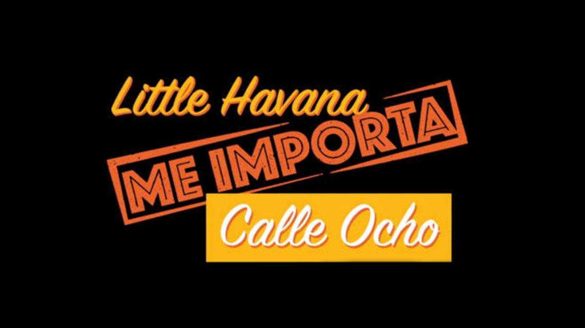 Little Havana Me Importa Master Plan. Calle Ocho News Logo