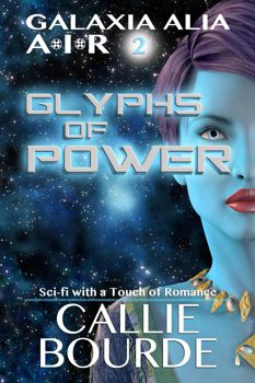 Glyphs of Power by Callie Bourde