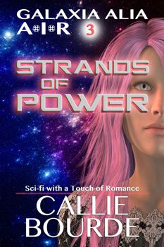 Strands of Power by Callie Bourde