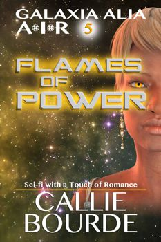 Flames of Power by Callie Bourde