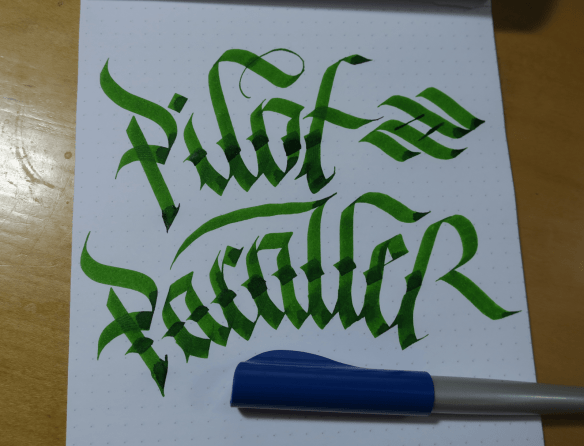 Pilot Parallel Pen and Blackletter Calligraphy writing Example