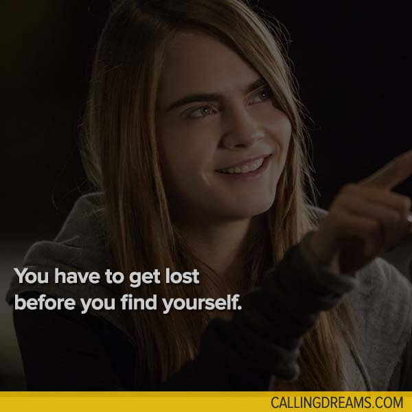 39 Inspiring Quotes from Movies to Keep You Moving Towards Your Dream paper towns movie quote
