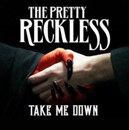 The Pretty Reckless - Take Me Down