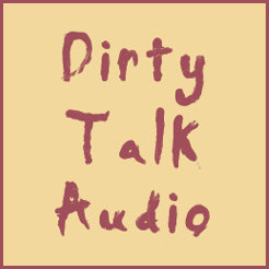 dirty talk audio goody bags