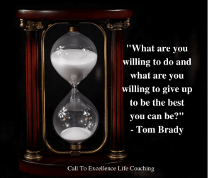 What are you willing to do - Tom Brady quote