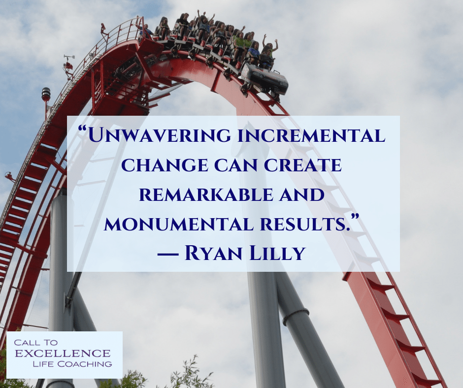 """Unwavering incremental change can create remarkable and monumental results."" ― Ryan Lilly"