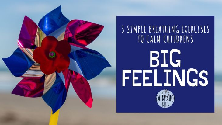 Breathing Exercises to calm children