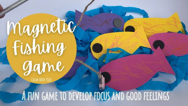 Magnetic Fishing Game Craft - A fun game to develop Focus and good feelings
