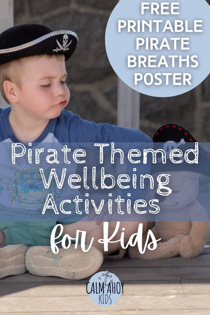 10 Pirate Themed Wellbeing Activities for Kids.