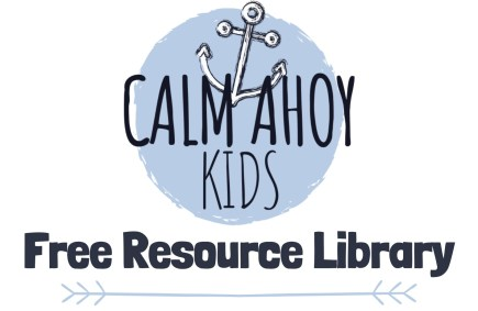 Calm Ahoy Kids free resource library