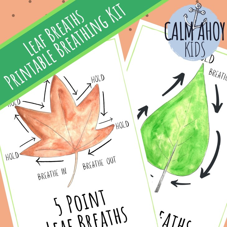 Leaf Breaths Printable Kit for home or the classroom