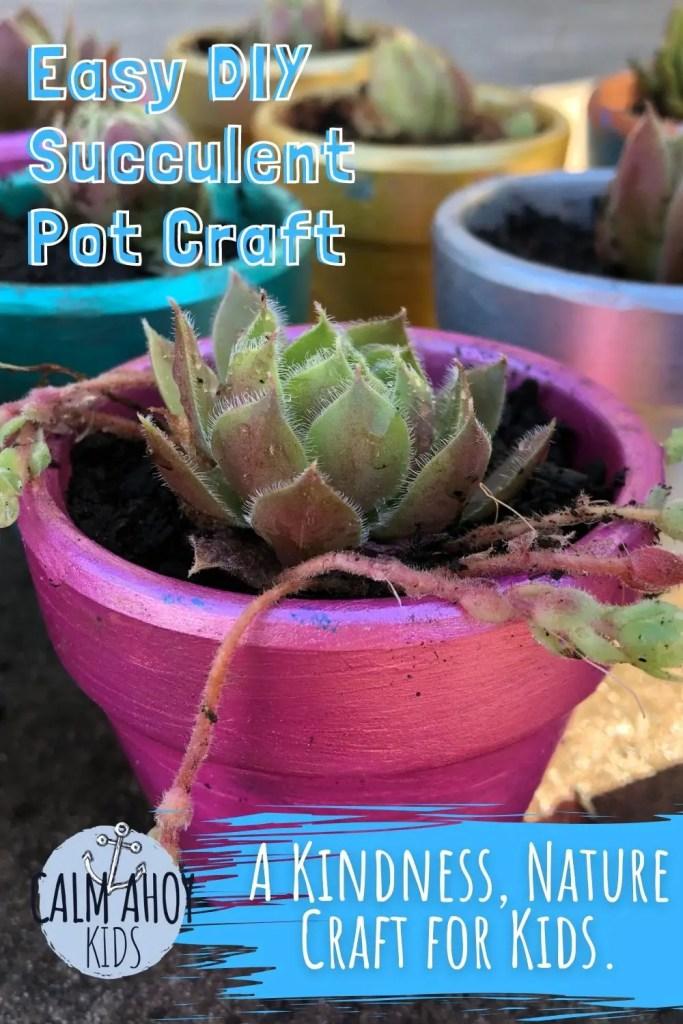 Easy DIY Succulent Kindness craft for kids