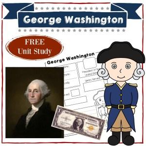 George Washington | Homeschool Unit Study American Presidents | Social Studies | History | Free Printable