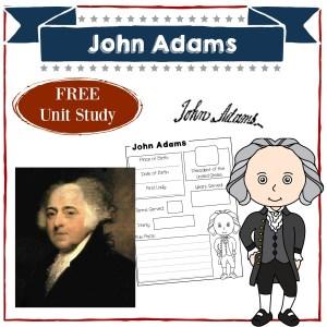John Adams | Homeschool Unit Study American Presidents | Social Studies | History | Free Printable