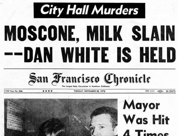 San Francisco Chronicle headlines from murders of George Moscone and Harvey Milk by Dan White,