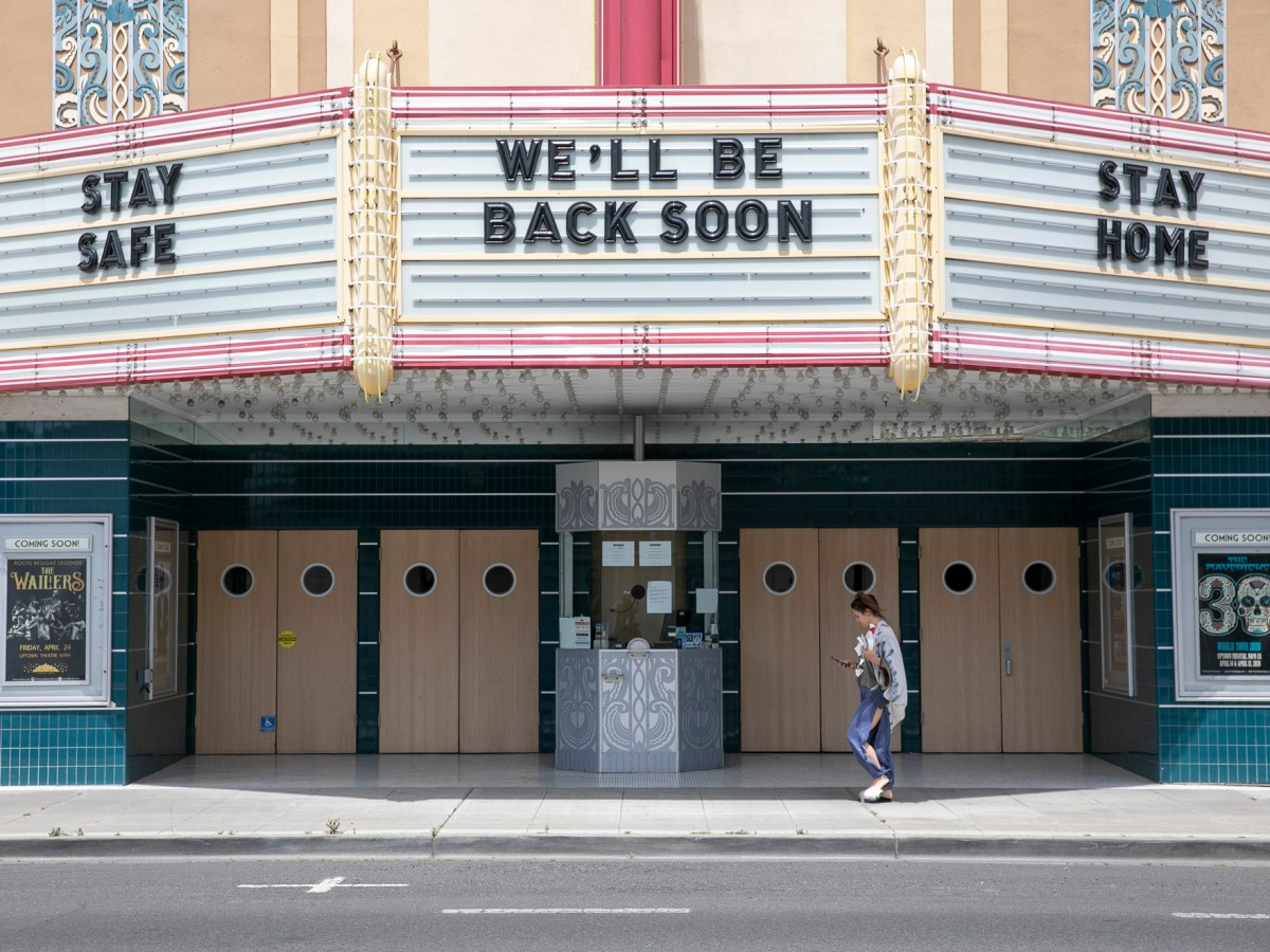 The Uptown theater in downtown Napa remains closed to the public on May 8, 2020. Today, businesses in Napa County were permitted to reopen for curbside pickup. Photo by Anne Wernikoff for CalMatters