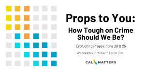 Props to You Event: How Tough on Crime Should We Be?