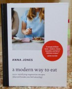 Image shows the cover of A Modern Way to Eat cook book, as reviewed in this post on CALMERme.com