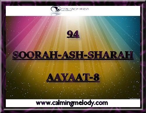 94-SOORAH-ASH-SHARAH-AAYAAT-8