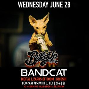 Bandcat with Digital Lizards of Doom, Kiyoshi and Dj Hey @ Belly Up | Solana Beach | CA | United States