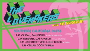 Lovemakers at The Casbah - San Diego @ Casbah San Diego | San Diego | CA | United States