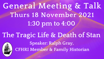 General Meeting & Talk with Ralph Gray, Thurs 18 November 2021