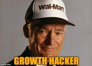 Sam Walton - Growth Hacker