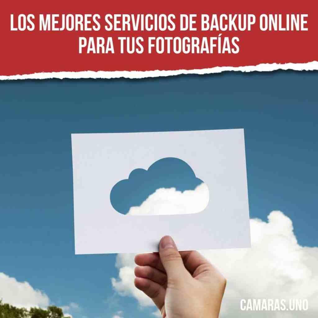 ¿Cuáles son los mejores servicios de backup online para tus fotografías?