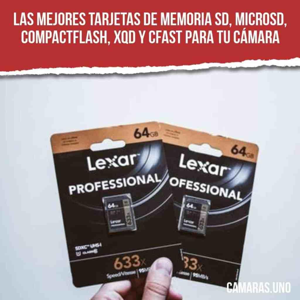 Las mejores tarjetas de memoria SD, microSD (clase 10), CompactFlash, XQD y CFast para tu cámara
