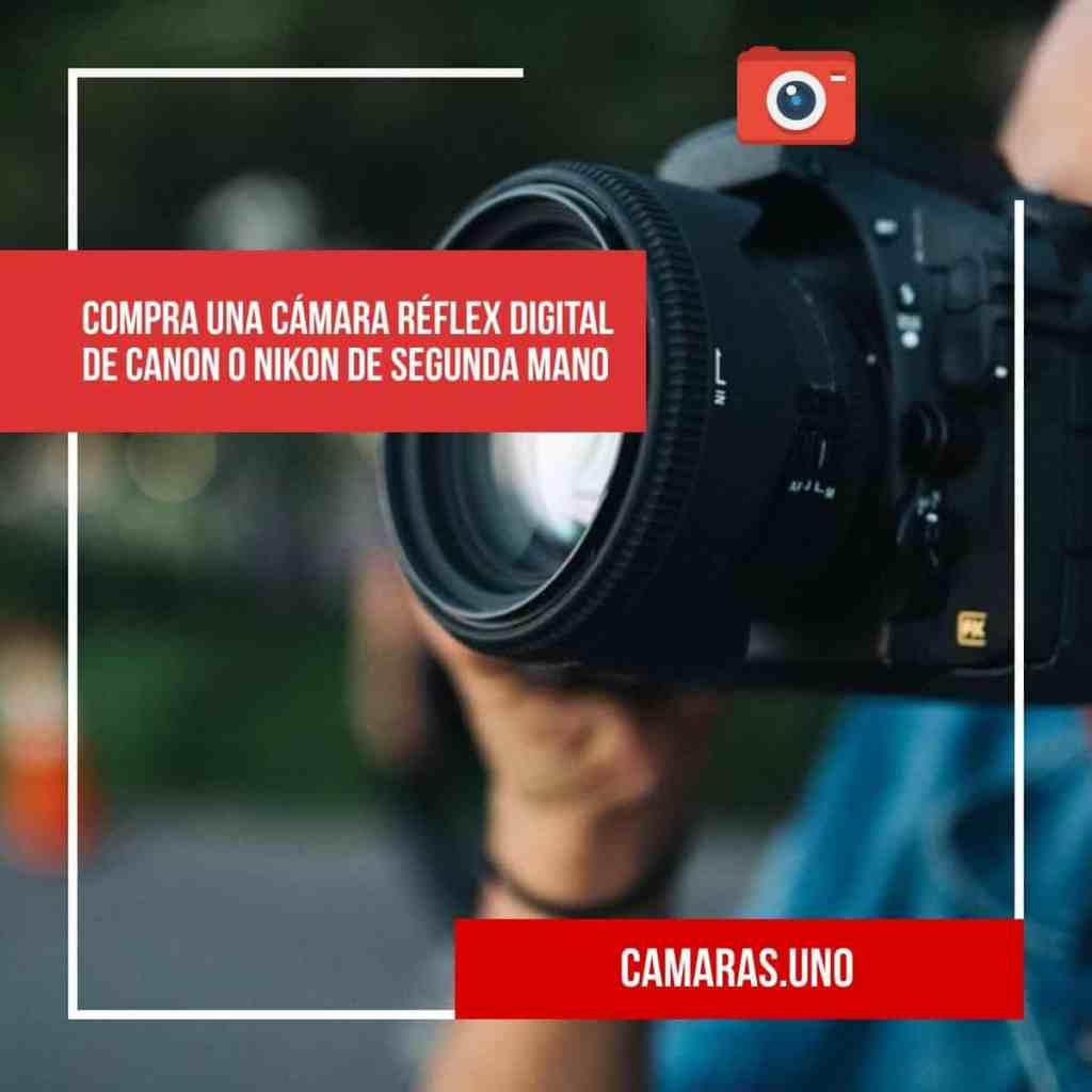 Nunca deberías comprar una cámara DSLR nueva: cómpra una cámara réflex digital de segunda mano