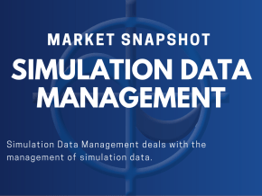 CAE Market Snapshot Simulation Data management (SDM)