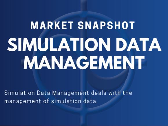 CAE Market Snapshot Simulation Data management (SDM)