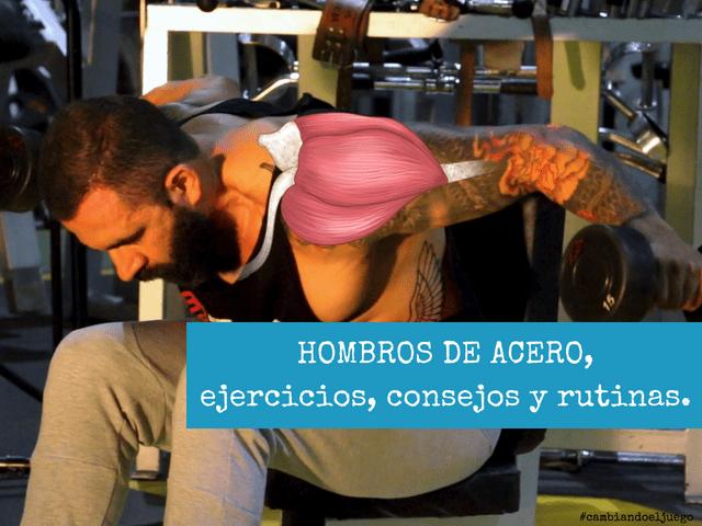 HOMBROS DE ACERO ejercicios consejos y rutinas