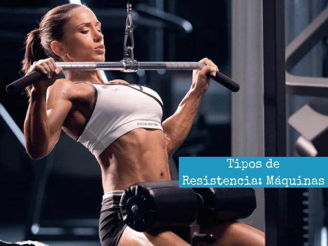 Tipos de Resistencias para el Entrenamiento de la Fuerza_ Maquinas de Musculacion