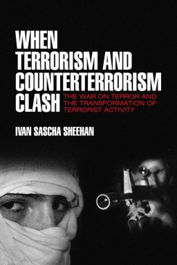 Cambria Press When Terrorism and Counterterrorism Clash War on Terror