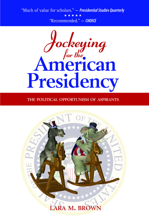 Cambria Press Jockeying for the American Presidency 9781604977806front