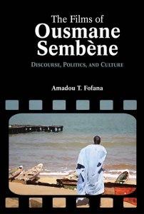 Cambria Press New Book! The Films of Ousmane Sembene