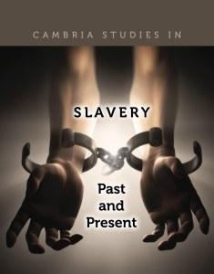 Cambria Press Slavery Past Present Series
