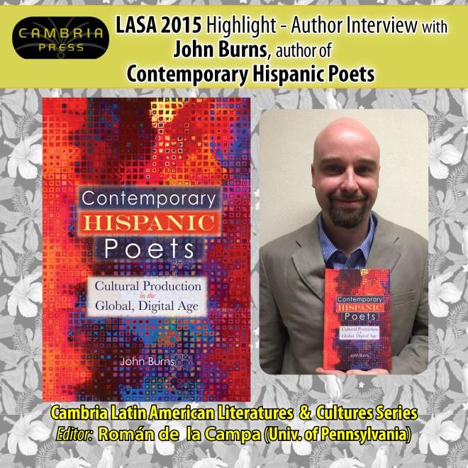 #LASA2015 Highlight: Interview with John Burns, author of Contemporary Hispanic Poets Cambria Press Latin American Studies